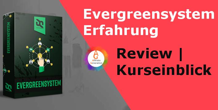 ★ Evergreensystem Erfahrungen 2020 | Kurseinblick