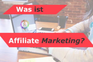 Titelbild mit dem Text: Was ist Affiliates Marketing